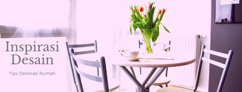 Tips Dekorasi Rumah, Rumah Kecil Tak Harus Sempit