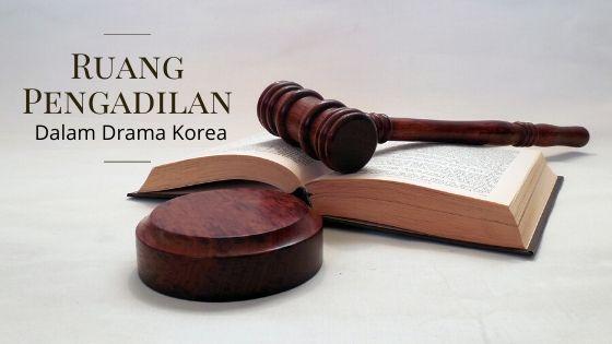 Ruang Pengadilan dalam Drama Korea